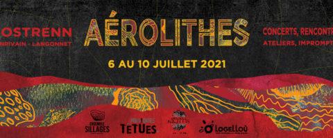 Le festival AÉROLITHES est de retour !